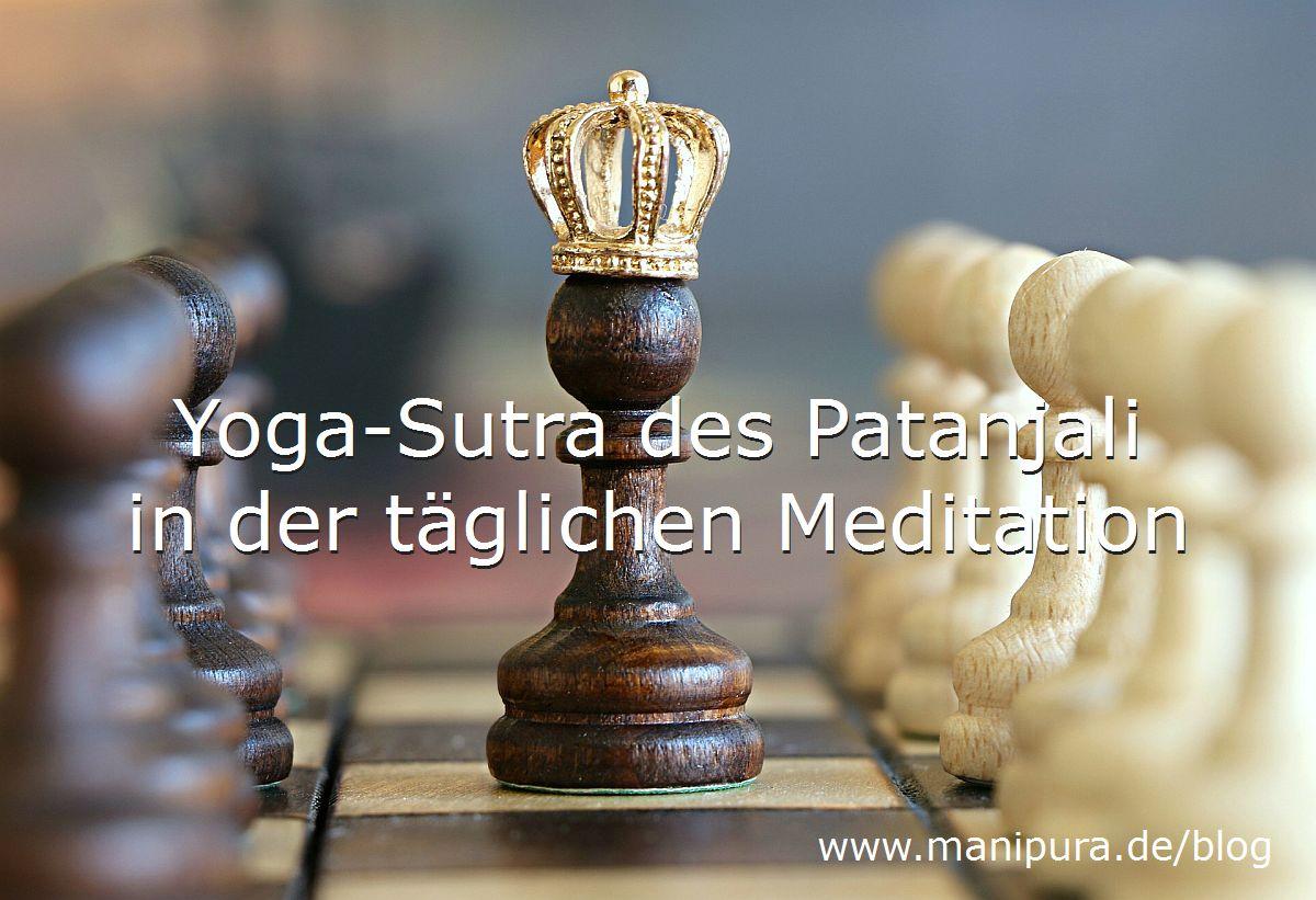 Gelassenheit lernen - Yoga-Tipps aus Patanjalis Yoga-Sutra